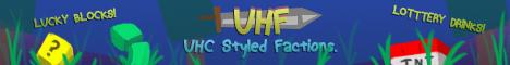 UHF - Ultra Hard Factions