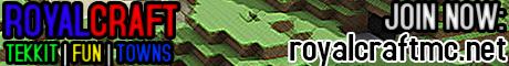 [3.1.2] RoyalCraft [TEKKIT, TOWNY, NO GRIEF]