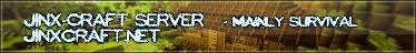 --[Jinx-Craft]--   §SURVIVAL-SERVER§