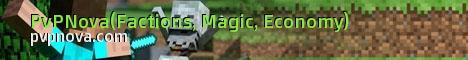 ۞PvPNova۞ HardCore Factions, MCMMO, Magic, Ranks, Economy, and more!