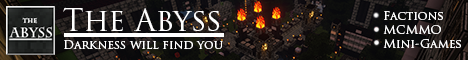 The Abyss [Factions] [Mcmmo] [Mini-Games]