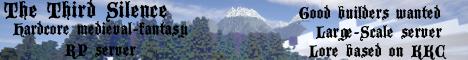 [1.7.10]~[Whitelist] ☸ The Third Silence ☸ - Large Scale Medieval/Fantasy (Kingkiller Chronicle) Server - SEEKING BUILDERS!