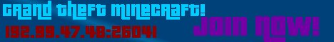 Grand Theft Minecraft! GUNS! CARS! PVP! HOMES!