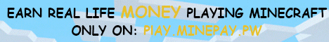 MinePay - Earn real life money for playing minecraft [SEARCHING FOR STAFF]