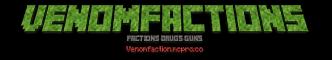 VenomCraft [Factions:Drugs:Guns