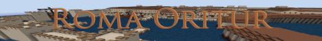 Roma Oritur [V4] [Ancient world Roleplay] [Roman Themed]