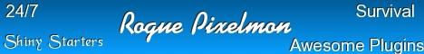 Rogue Pixelmon * SHINY STARTERS* {3.3.3}