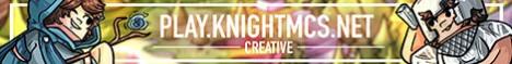 KnightMCS [Creative] [Roleplay] [WorldEdit/VoxelSniper] [24/7]