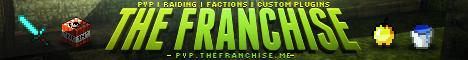 TheFranchise | PVP | Factions | Raiding | Custom Plugins