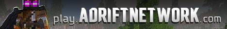 AdriftNetwork - Not your average server  |  [NEW GAME : Fortnite]