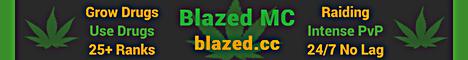 Blazed MC [Drugs] [Paid Ranks] [Clans] [Raiding]