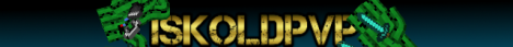 IskoldPvP PvP and factions Coming!