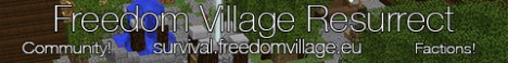 Freedom Village Resurrect : Survival