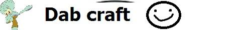 Dab Craft (Need staff)