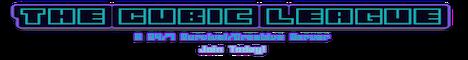 TheCubicLeague - 24/7 - Survival/Creative Contests/Vanilla Minigames/Mcmmo/Anarchy + More