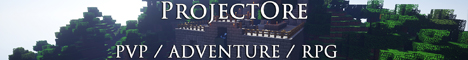ProjectOre: PVP / ADVENTURE / RPG