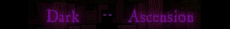 Dark Ascension Minecraft [24/7] [Survival] [Friendly] [1.8]