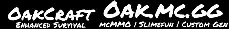 OakCraft: Enhanced Survival