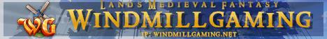 WindmillGaming - Lands Medieval Fantasy