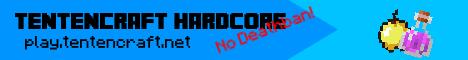 TentenCraft Hardcore [No Deathban] [No Greifing]