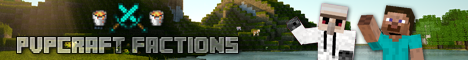 PvPCraft Factions [Factions, Lotto Crates, Mob Money Drops, & Much More]