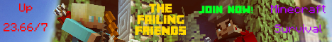 The Failing Friends | Minecraft Survival Server