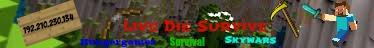 Live Die Survive