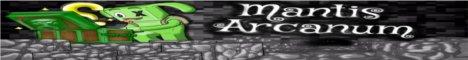 Mantis Arcanum |Custom Plugins!| |Hardcore PvP!| |Looking for Staff!|