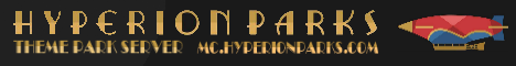Hyperion Parks -Theme Park Server [CREATIVE/GAMES/SHOWS] Now Hiring!