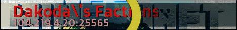 Dakoda's Factions
