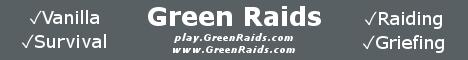 Green Raids