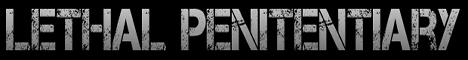 LETHAL PENITENTIARY - V2 | Non OP | Free Prestiging | Friendly Community