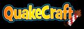 QuakeCraft