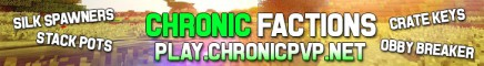Chronic Factions