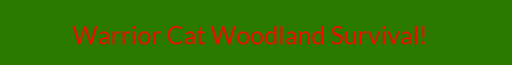 Warrior Cat Woodland Survival 1.7.10
