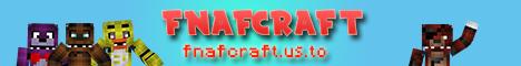 ★ FNaFCraft Server ★ Five Nights at Freddy's Roleplay Server ★