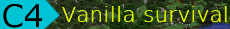 C4 Vanilla Survival! *1.10 VANILLA*
