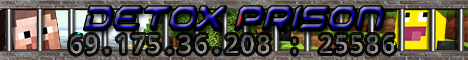 Detox Prison Server [Faction][Escape][Economy][McMMO][CustomItems][OPEnchants][NEED STAFF]
