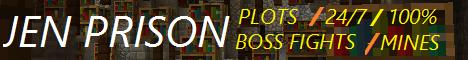 Jen Prison - [Player shops] [24/7 100% Up] [Plots] [Boss fights]