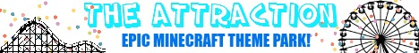 The Attraction (Epic Custom Theme Park Server)
