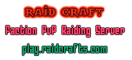 Raid Craft 50% SALE ON ALL PURCHASES!!!