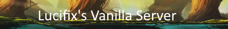 Lucifix's Vanilla Server