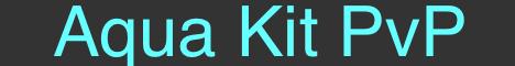 Aqua PvP KitPvP