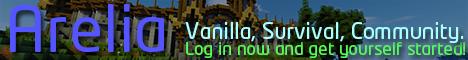 [1.10] Arelia: A friendly, vanilla, survival server. Join today!