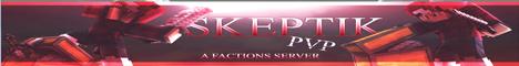 Skeptik PvP! Factions!