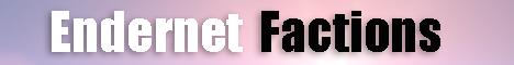 Endernet Factions