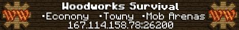 Woodworks Survival