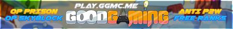 Good Gaming OP SkyBlock, OP Prison, & More [1.8- 1.16] [Network]