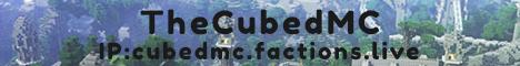 TheCubedMC [New Factions Server]