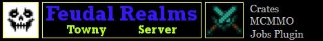 Feudal Realms, Minecraft Towny Server 1.12.1